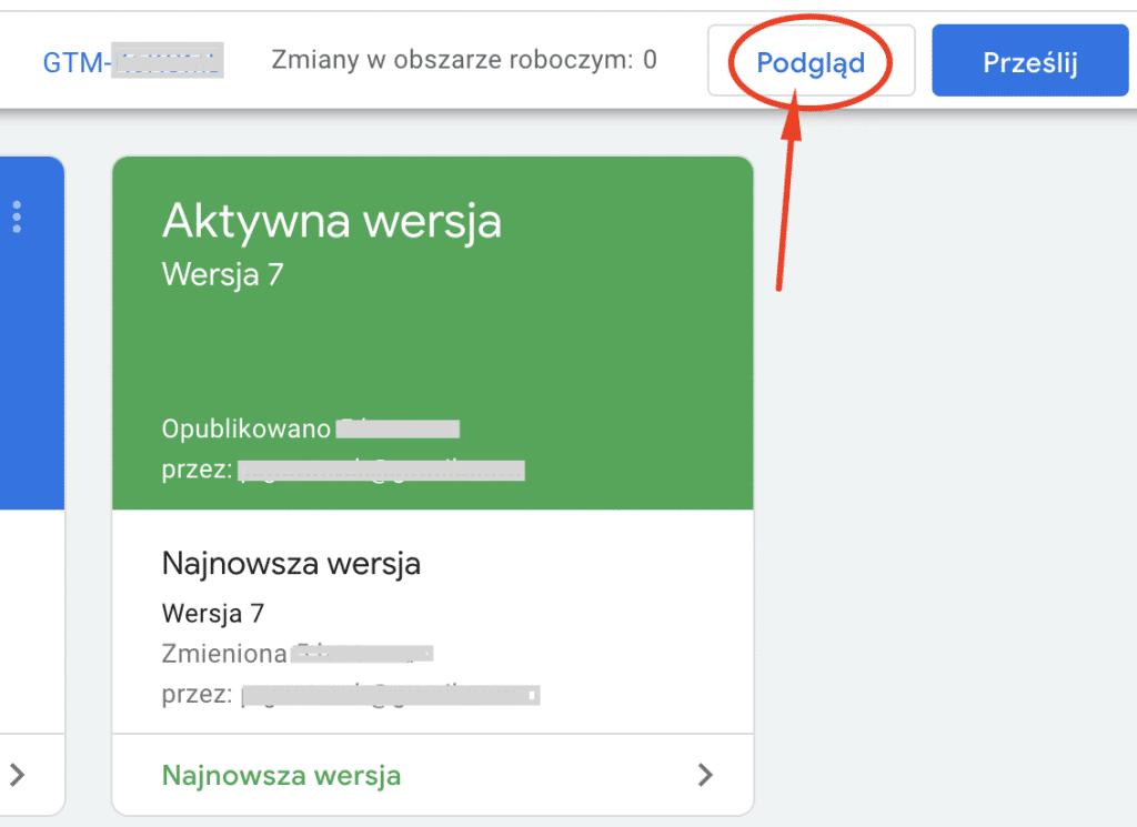 Google Tag Manager - podgląd działania